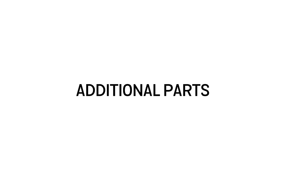 ADDITIONAL PARTS